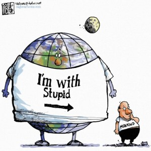 Earth: I'm with stupid.