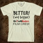 Film Crew T: Better, not bigger!