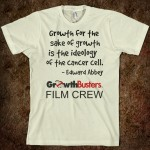 Film Crew T: Growth for the sake of growth...