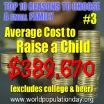 Reason 3: Average cost to raise a child is #389,670